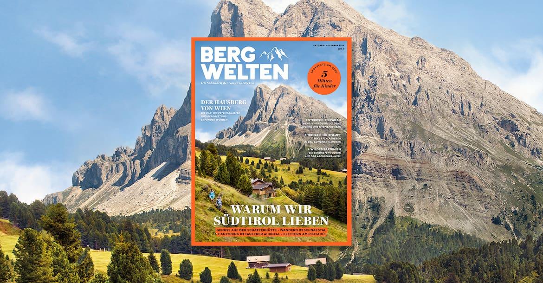 Überall im Zeitschriftenhandel: Das Bergwelten Magazin (Oktober/November 2018)
