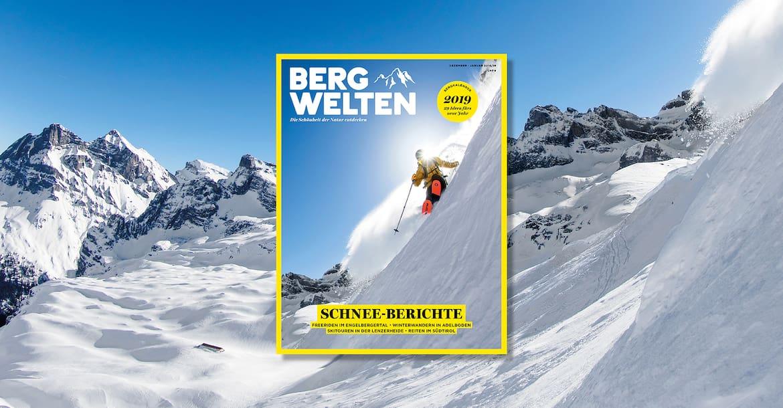 Jetzt überall im Zeitschriftenhandel – das Bergwelten Magazin (Dezember/Januar 2018/19)
