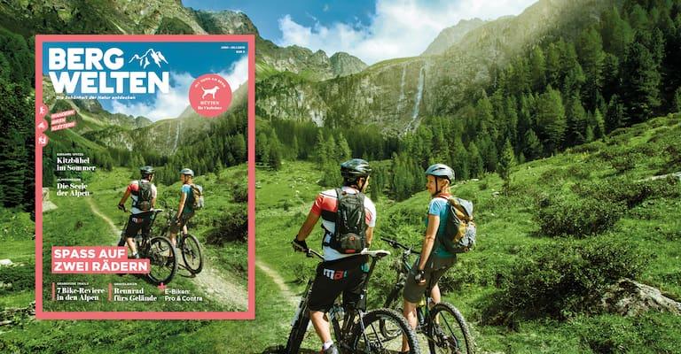 Das Bergwelten Magazin (Juni/Juli 2019)