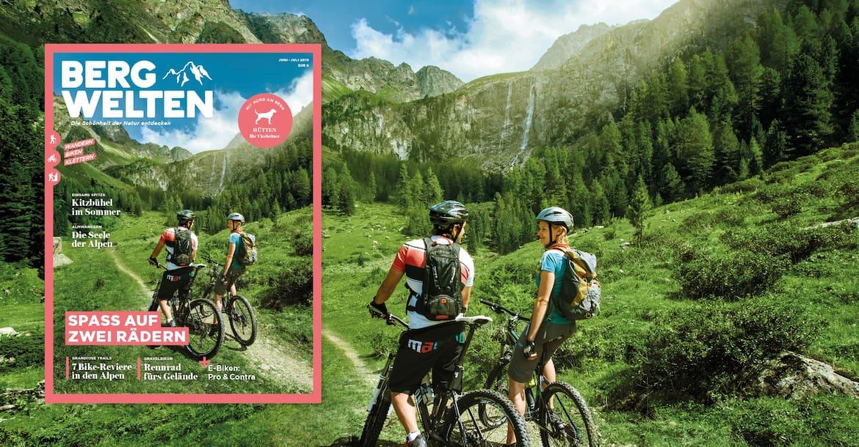 Das Bergwelten-Magazin (Juni/Juli 2019)