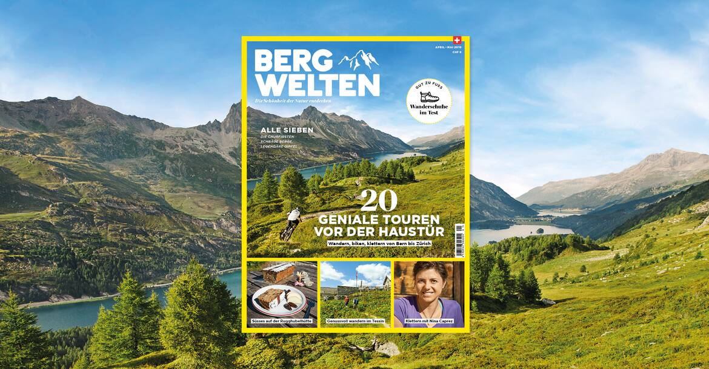 Jetzt überall im Zeitschriftenhandel – das Bergwelten Magazin (April/Mai 2019)