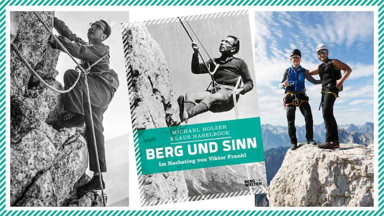 Berg und Sinn. Im Nachstieg von Viktor Frankl