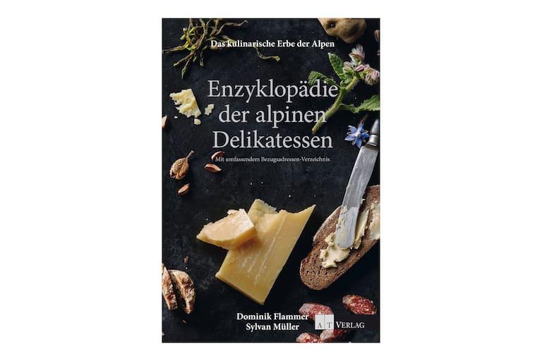 Enzyklopädie der alpinen Delikatessen