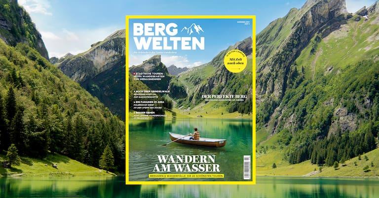 Bergwelten Schweiz (Sommer 2017)