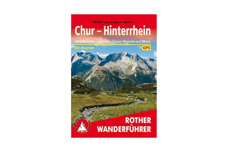 """Rother Wanderführer: """"Chur – Hinterrhein"""" von Rudolf und Siegrun Weiss"""