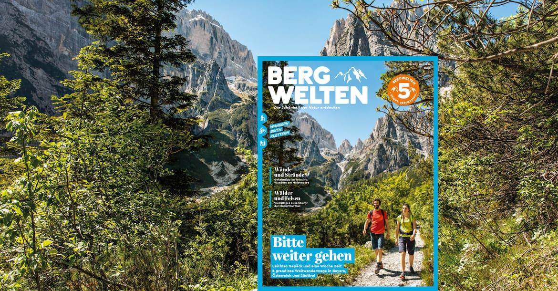 Das Bergwelten Magazin (Ausgabe April/Mai 2020)