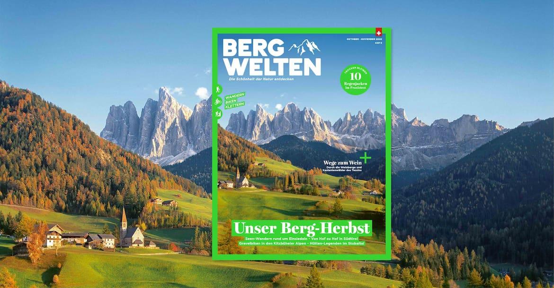 Das aktuelle Bergwelten Magazin (Oktober/November 2020)