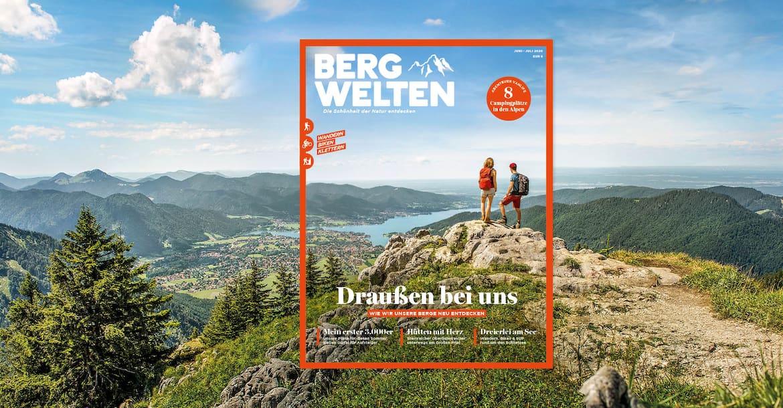 Jetzt überall im Zeitschriftenhandel – das aktuelle Bergwelten Magazin (Juni/Juli 2020)