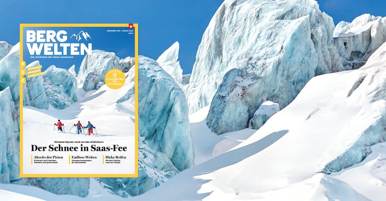 Jetzt überall im Zeitschriftenhandel – das Bergwelten Magazin (Dezember 2019/Januar 2020)